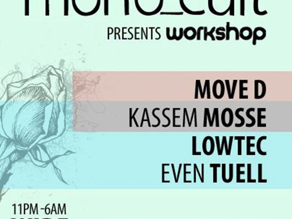 [Event Review] mono_cult Workshop Records Party: Move D, Kassem Mosse & more