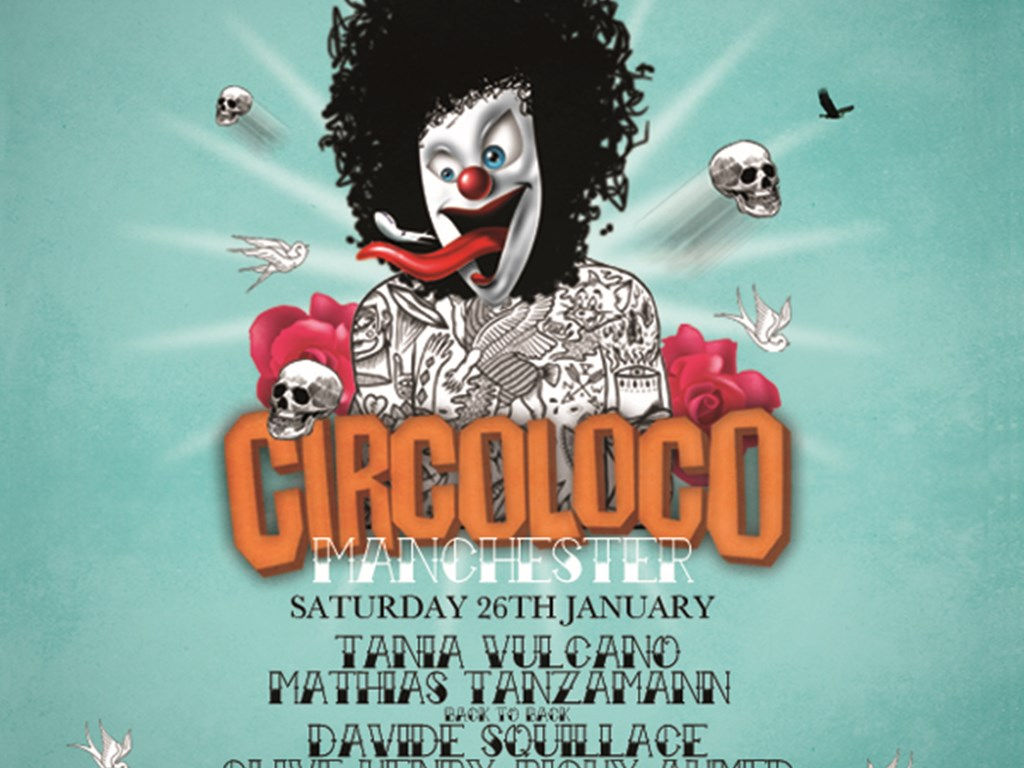 Circoloco comes to Manchester (26th January 2013)