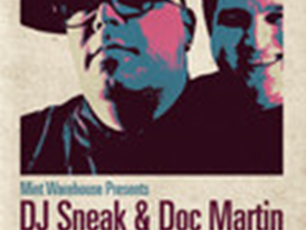 DJ Sneak & Doc Martin (6hrs B2B) + more come Leeds!