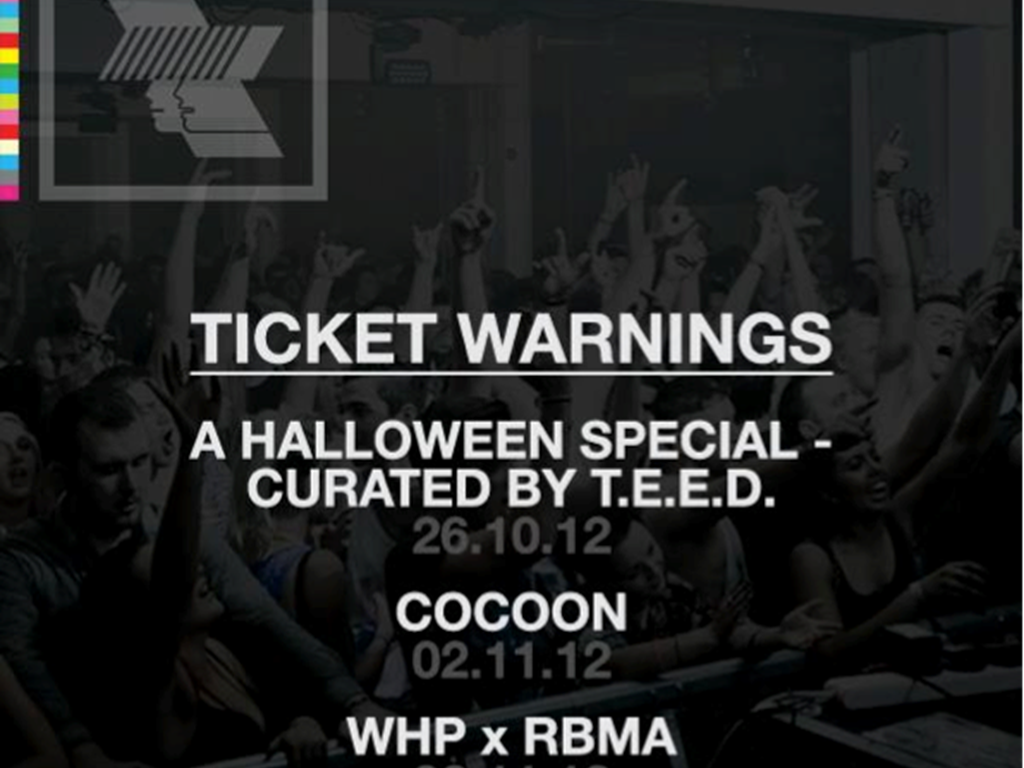 Warehouse Project Ticket Warnings: TEED, Cocoon &