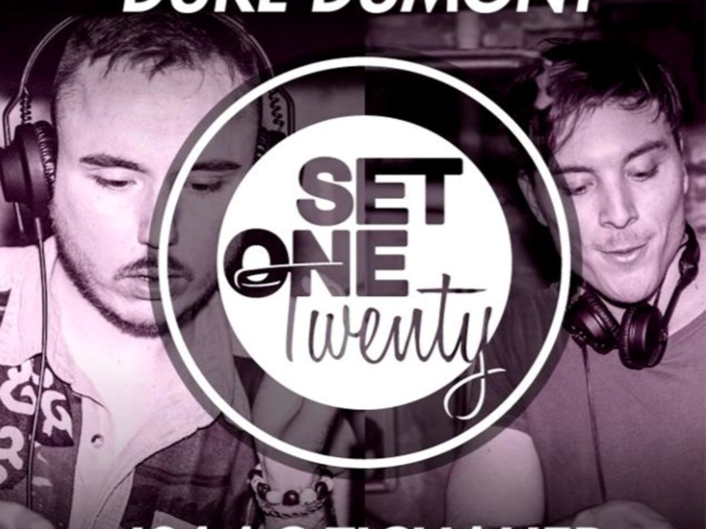 [Event Review] Set One Twenty: Duke Dumont & Issac Tichauer