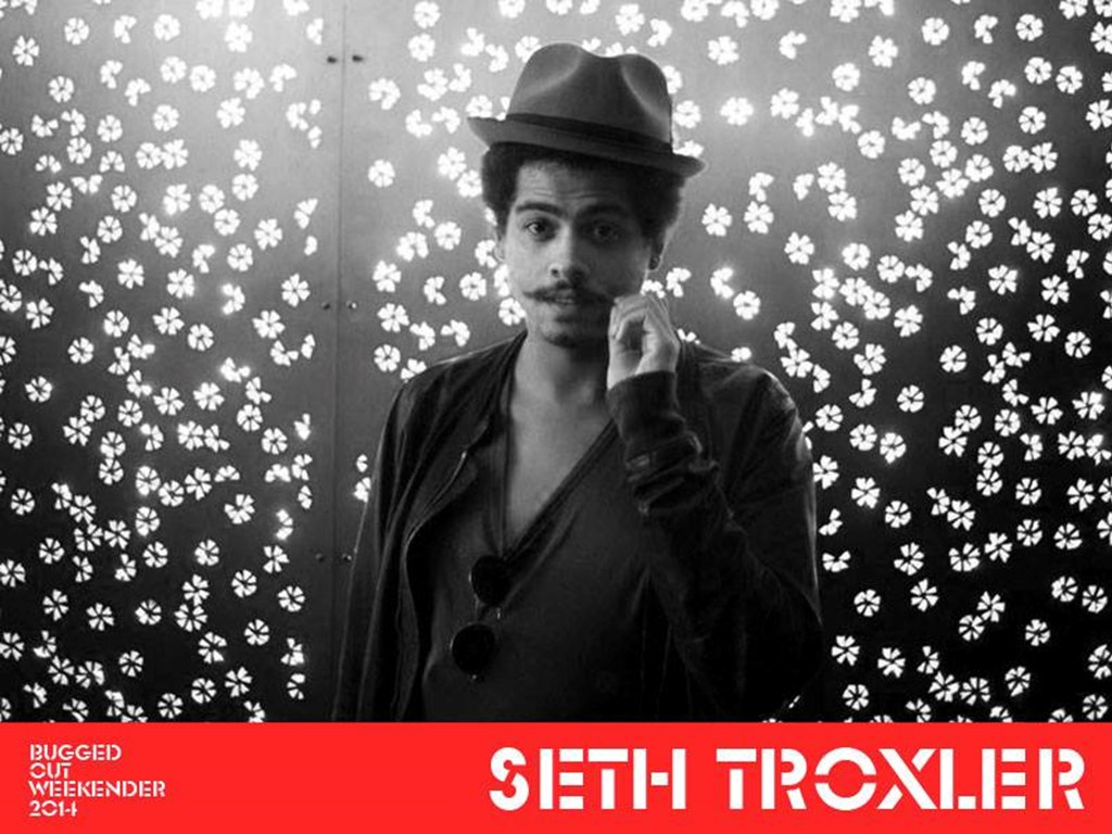 Seth Troxler added to Bugged Out Weekender 2014 Lineup
