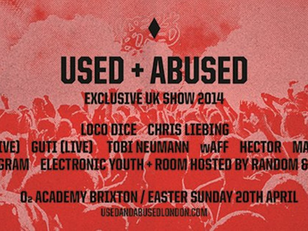Used + Abused London Easter 2014 Tickets