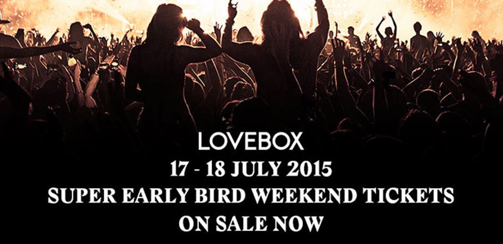 Lovebox 2015 - Early Bird Tickets On Sale Now!