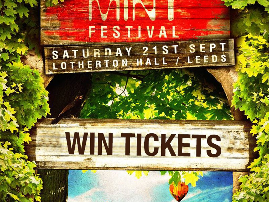 [Competition] Win Tickets to Mint Festival