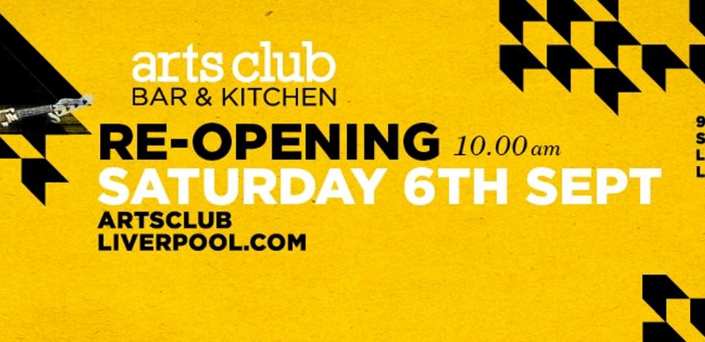 Arts Club Liverpool Re-launches
