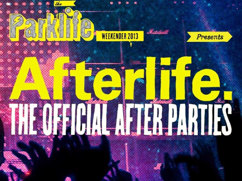 Parklife Afterparties Announced!