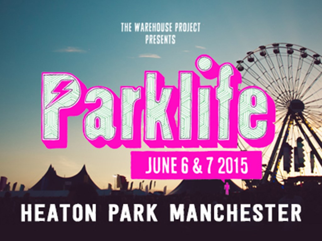 Parklife Festival 2015 - Tickets on sale now