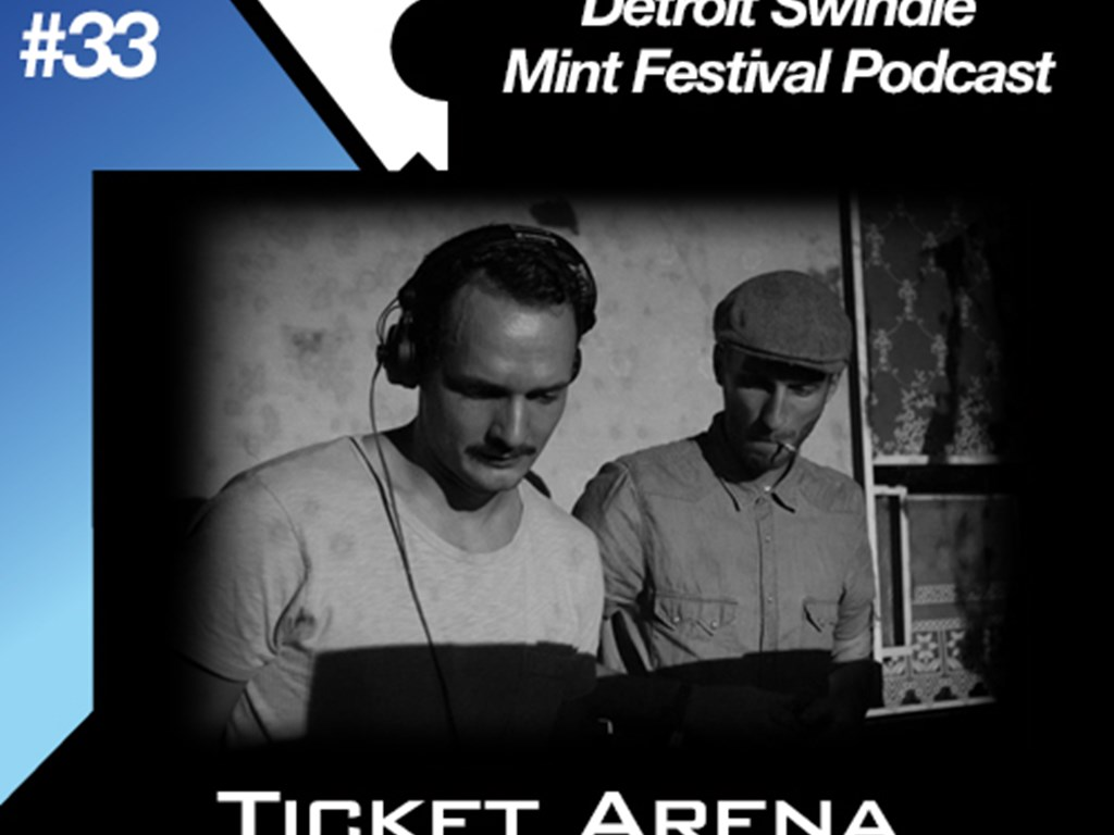 [Mix Of The Week #33] Detroit Swindle Mint Festival Podcast