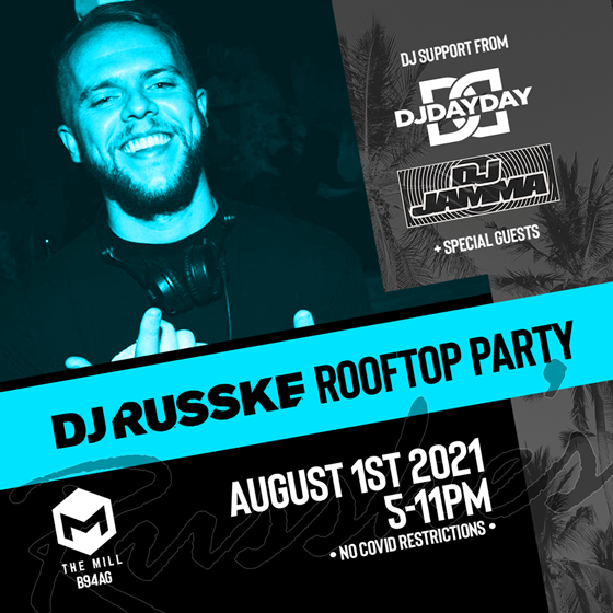DJ RUSSKE presents THE ROOFTOP PARTY