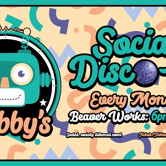 Bobby's Social Disco-ing Club at Beaverworks - cancelled 09.11.20