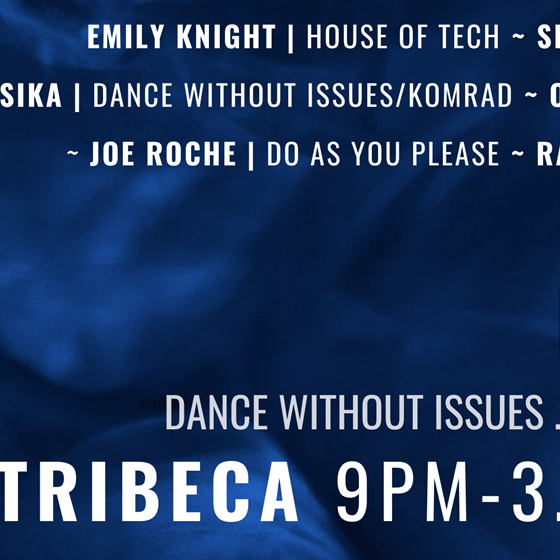 Dance Without Issues May Tour : TriBeca