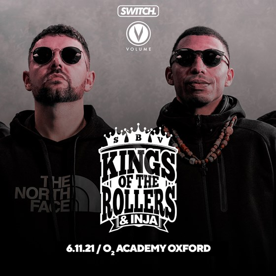 Switch x Volume Present : Kings Of The Rollers (Postponed until 6th November 2021)