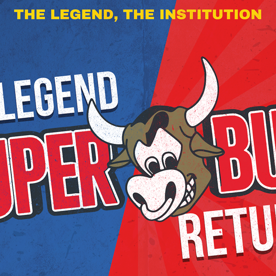 The Superbull - The Legend. The Institution - 6th Aug
