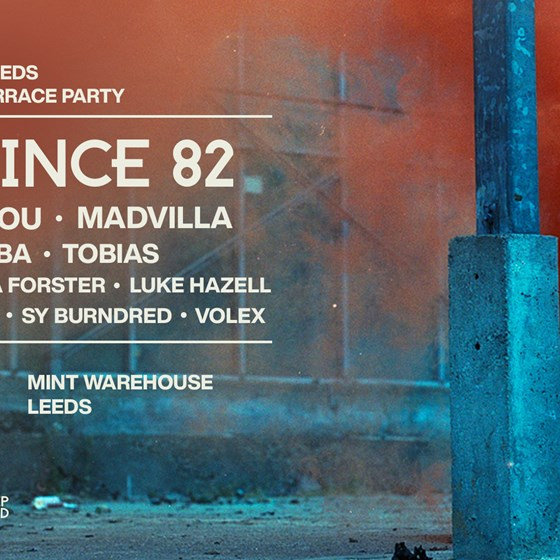 Knee Deep in Leeds - Day & Night Terrace Party - Hot Since 82, AJ Christou, Madvilla