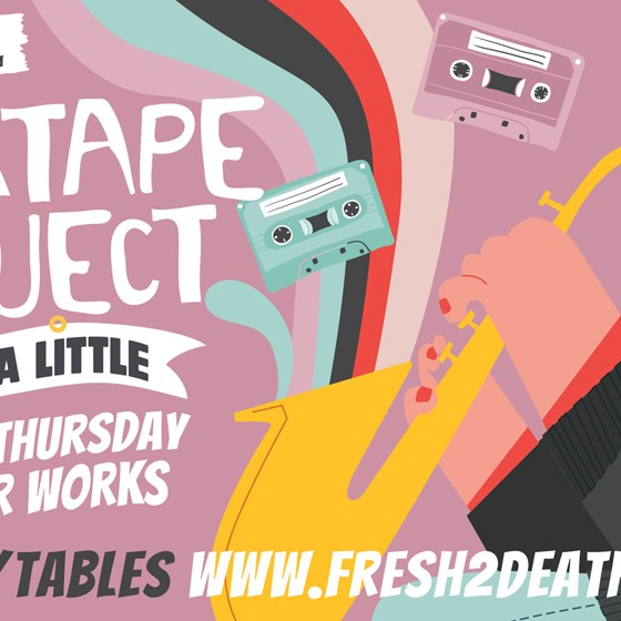 Mixtape Project x Just A Little at Beaver Works - cancelled 09.11.20