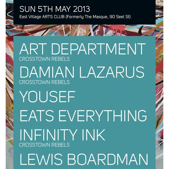 Circus presents Rebel Rave Sunday 5th May w/ Art Department Damian Lazarus Yousef Eats Everything Infinity Ink & Lewis Boardman
