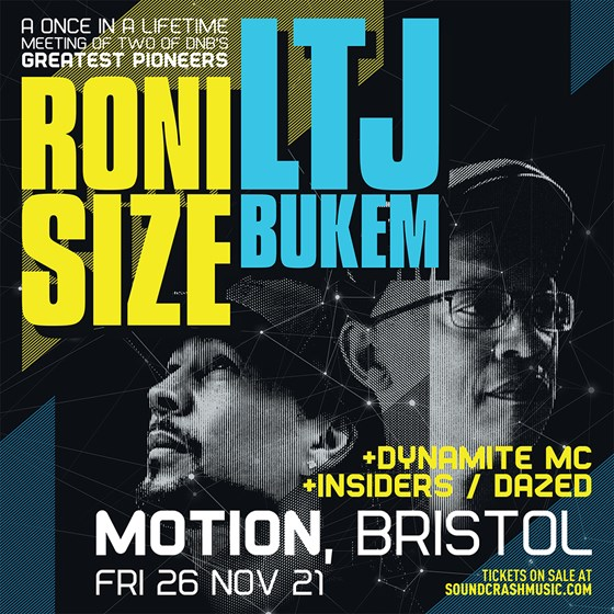 Soundcrash Presents Roni Size x LTJ Bukem