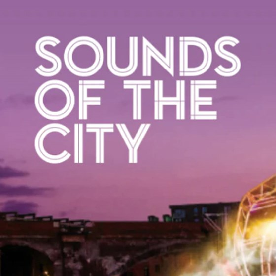 Sounds of the City 2021 – Manchester